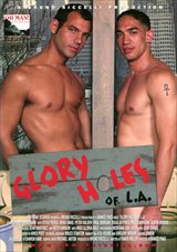 Glory Holes of L.A.