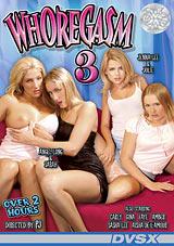 Whoregasm 3