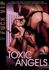 Fuck V.I.P. Toxic Angels