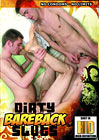 Dirty Bareback Sluts