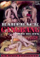 Bareback Gangbang Recruits 2
