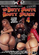 Da Dirty South Booty Shake 4