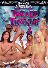 Tricked By A Tranny 2