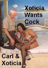 Xoticia Wants Cock