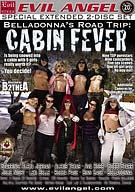 BellaDonna's Road Trip: Cabin Fever