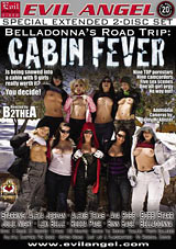 Belladonna's Road Trip: Cabin Fever Part 2