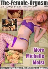 More Michelle Moist