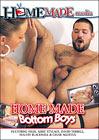 Home Made Bottom Boys