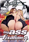 Big Ass Fixation 4