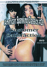 American Spanking Classics 28: Customer Satisfaction