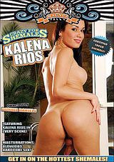 Crazy For Shemales: Kalena Rios