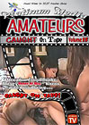 Amateurs Caught On Tape 15