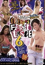 Filthy's First Taste 6