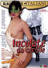 Inculate Da Cortile
