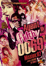 Agent Filthy 0069 Mission: 2