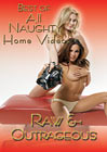 All Naughty Home Videos: Best Of Raw And Outrageous