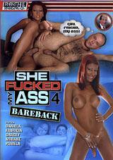 She Fucked My Ass Bareback 4