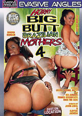 Horny Big Butt Brazilian Mothers 4