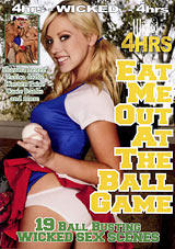 Eat Me Out At The Ball Game