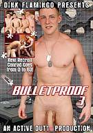 Bulletproof 3