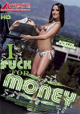 I Fuck For Money