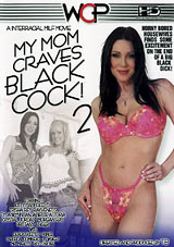 My Mom Craves Black Cock 2