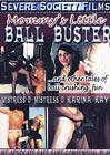 Mommy's Little Ball Buster