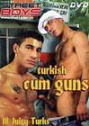 Turkish Cum Guns