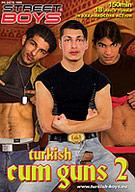 Turkish Cum Guns 2