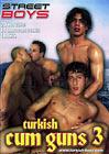 Turkish Cum Guns 3