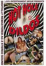 Hot Hole Dildos