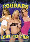 Cougars Love To Cum