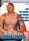 Black Men Home Alone 3