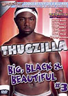 Thugzilla: Big, Black And Beautiful 3