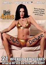 Sluts Deluxe