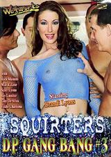 Squirters DP Gangbang 3