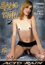 Bang That Tranny 2