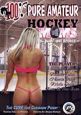 100 Percent Pure Amateur Hockey Moms 2
