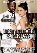 Hot Fudge Suckday