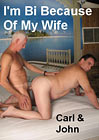 I'm Bi Because Of My Wife