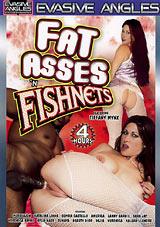 Fat Asses 'N Fishnets