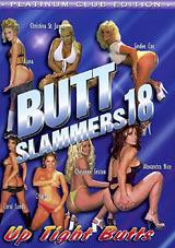 Butt Slammers 18