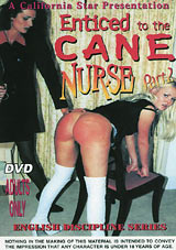 English Discipline Series: Enticed To The Cane - Nurse 2