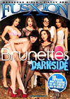 Brunettes The Darkside