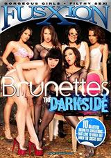 Brunettes The Darkside