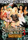 Surrender The Booty 3