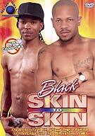 Black Skin To Skin