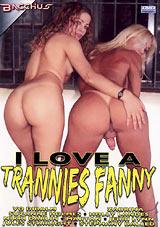 I Love A Trannies Fanny