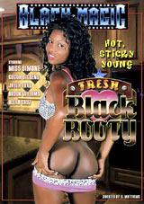 Fresh Black Booty