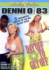 Denni O 83: Day Off To Get Off